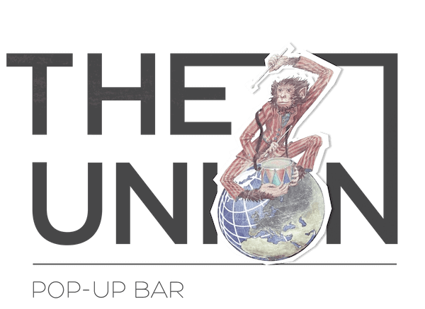 THE UNION POP-UP BAR, all in caps with a globe on the O of Union and a monkey sitting on the world globe in a striped suit playing a drum.